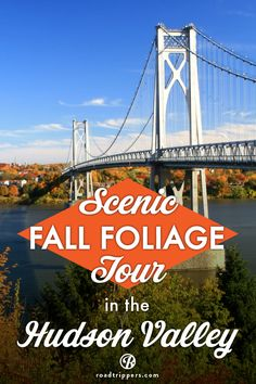 View breathtaking fall foliage on this agricultural tour through Dutchess county in the Hudson Valley of New York.