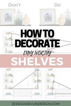 Shelves can become an eyesore in your home. They gather clutter and can  make the room seem messier.   The same can be said for the opposite, a well styled shelf can really  elevate the entire space and make it look put together.  Think of styling your home like getting ready to go out. Get y