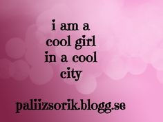 I Am A Cool Girl