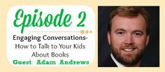 How to Talk to Your Kids About Books