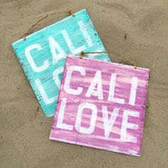 Cali Love Sign / California Love / Beach House by HollyWood&Twine
