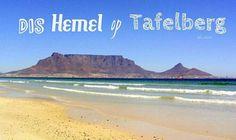Dis Hemel op Tafelberg