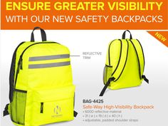 Whether you're walking, cycling or travelling by motorbike, our new Safe-Way and Safe-Zone High-Visibility Backpacks, each with reflective trim, will help you reach your destination safely by ensuring you have the highest visibility.  Get your brand or logo noticed with one of the following branding options mentioned in the below table. BAG-4425Safe-Way High-Visibility Backpackone-colour, one-position screen print