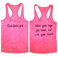"""13.1 When your legs get tired, run with your heart!"" Women's Marathon Tank $28 via AbundantHeartApparel on Etsy."