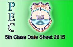 5 Grade  PEC 5th Class Date sheet 2015