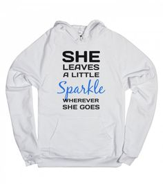 She leaves a little sparkle wherever she goes tank top tee t-shirt