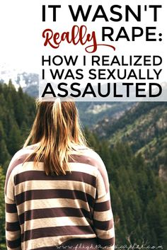 When I realized that it might have happened to me, I had one thought on my mind: It wasn't really rape... was it? Read what exactly went through my mind here.