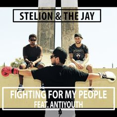 """NEW SINGLE! """"Fighting for my people"""" with The Jay and produced by ANTIYOUTH Listen to it now! https://soundcloud.com/antiyouth/fighting-for-my-people-stelion-the-jay-feat-antiyouth"""