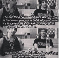 """Unless you're Blood On The Dance Floor, then everyone hates you."" Hahaha"
