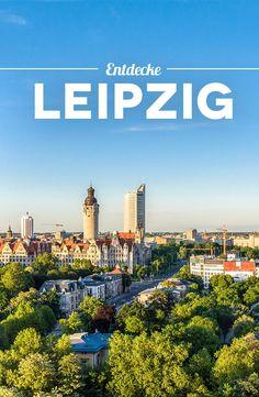 Kurztrip Leipzig: 10 Dinge, die du in Leipzig unbedingt machen solltest