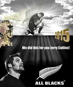 """All Blacks rugby """"We did this for you Jerry Collins"""" poster created by Gordon Tunstall using Adobe Photoshop & Corel Paintshop Pro - 2015"""