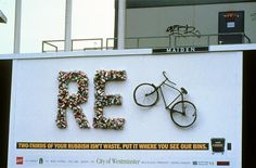 RECYCLE, Leo Burnett London, Westminster Council, Print, Outdoor, Ads