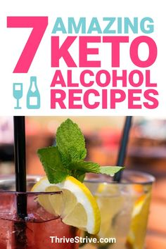 When you're on the ketogenic diet, you can still go out, drink, and have a good time. However, you can't just drink anything. Here are 7 keto alcohol recipes that are going to allow you to have a good night out without the worry of getting kicked out of ketosis.