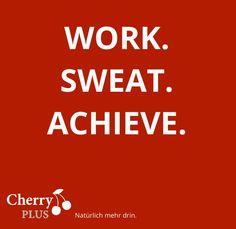 CherryPLUS: work-sweat-achieve