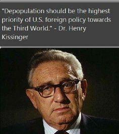 WantToKnow.nl – 'Henry Kissinger: De verborgen motieven en agenda van deze man zijn gruwelijk. De uitspraken die hij deed in de loop der tijd, tonen een topje van de ijsberg van de donkere leegte van zijn geest.. Deze uitspraak gaat over het reduceren van de wereldbevolking in de 'Derde Wereld' als prioriteit..