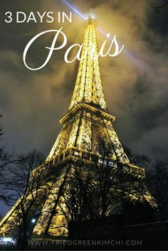 3 day itinerary with tips for what to see, do & eat in Paris!