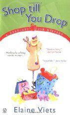Shop Till You Drop (A Dead-End Job Mystery #1) by Elaine Viets