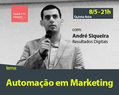Convidado: André Siqueira (Resultados Digitais). Tema: Automação em Marketing. Com Denis Zanini e Sandru Luis. Clique e assista!