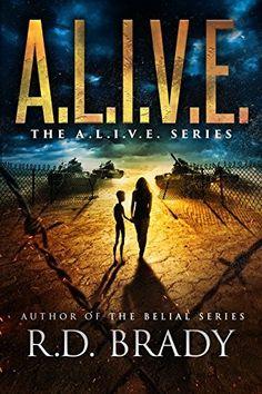 """""""A.L.I.V.E.""""  ***  R.D. Brady  (2016)"""