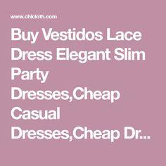 Buy Vestidos Lace Dress Elegant Slim Party Dresses,Cheap Casual Dresses,Cheap Dresses Online Free Shipping. Elegant Party Dresses, Cheap Party Dresses, Cheap Dresses Online, Casual Dresses, Work Casual, Lace Dress, Slim, Free Shipping, Vestidos