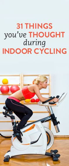 31 things you've thought during a cycling class via @bustledotcom