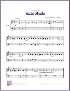 Theme from Water Music (Handel) | Free Sheet Music for Easy Piano - http://makingmusicfun.net/htm/f_printit_free_printable_sheet_music/water-music-piano.htm