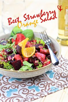 Beet, Strawberry and Orange Salad-I am so ready for fresh spring greens from the garden!