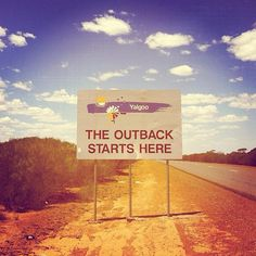"""""""The outback starts here"""""""