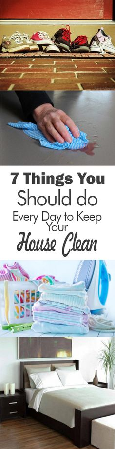 7 Things You Should do Every Day to Keep Your House Clean - 101 Days of Organization