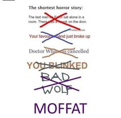 """Moffat! Not sure whether to pin this on my Sherlock or Doctor Who board. What was worse, """"Doomsday"""" and """"The End of Time"""", or """"The Reichenbach Fall""""?"""