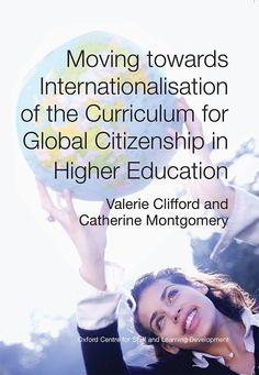 Moving towards Internationalisation of the Curriculum for Global Citizenship in Higher Education eBook: Valerie Clifford, Catherine Montgomery: Amazon.co.uk: Kindle Store
