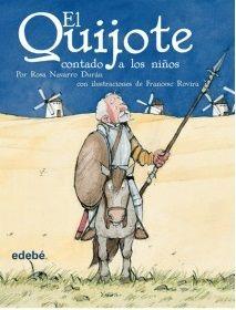 EL QUIJOTE CONTADO A LOS NIÑOS (VERSIÓN ESCOLAR) - Edebé ofrece una manera de acercar EL QUIJOTE a los niños y niñas. Esta gran novela está llena de aventuras divertidas y maravillosas, de sueños y de magia, de enseñanzas y lecciones... El mejor libro al alcance de los pequeños. Lectura recomendada de 6 a 8 años.
