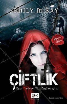 Müthiş bir macera ve kaçış öyküsü sizleri bekliyor. Emily McKay - Çiftlik idefix'te! www.idefix.com/kitap/ciftlik-emily-mckay/tanim.asp?sid=R3ODJ54UC8DLR12JBPV9