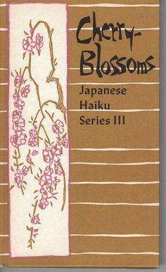 Cherry Blossoms Japanese Haiku, Series III, Peter Pauper Press 1960 HCDJ
