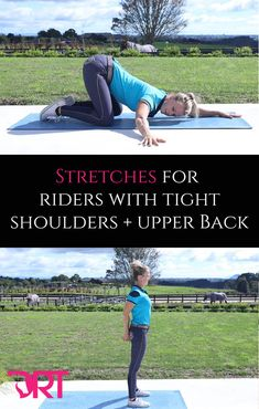 A series of stretches and video to help stretch tight shoulders and upper back in riders.