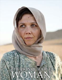 """Netflix has picked up U. rights to Middle East political thriller """"The Honorable Woman,"""" starring Maggie Gyllenhaal, via a pact with BBC Worldwide. Maggie Gyllenhaal, Star Crossed, Peter Sarsgaard, The Honourable Woman, Thriller, Netflix Instant, Bbc Drama, Bbc Two, Tv Seasons"""