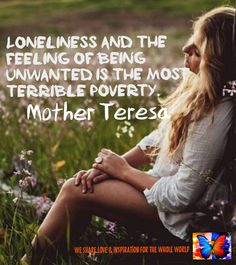 Loneliness Mother Teresa