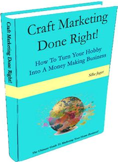 Craft Marketing Book to get your DIY business started right...