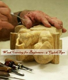 Wood Carving for Beginners - 5 Quick Tips