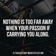 Nothing is too far away when your passion if carrying you along