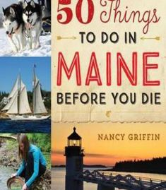 50 Things To Do In Maine Before You Die PDF