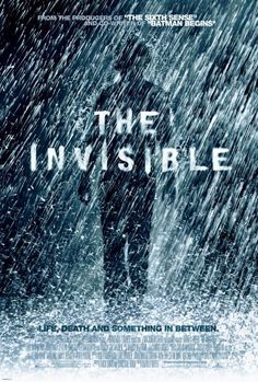 'I know this sounds weird, but you're the only one who can save me. How messed up is that?' -The Invisible