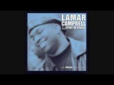 LAMAR CAMPBELL & SPIRIT OF PRAISE - CLOSER TO YOU(REARRANGED)