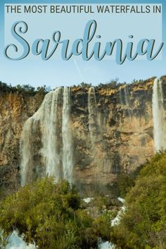 Are you going to spend your holidays in Sardinia soon? Make sure to add some Sardinia waterfalls to your itinerary! Read his post to discover more about the most beautiful waterfalls in Sardinia - including tips on when to visit and how to get there | Sardinia | Visit Sardinia | Visiting Sardinia | Traveling to Sardinia | Sardinia travel | Sardinia holidays | Travel to Sardinia | #sardinia #traveltips via @c_tavani