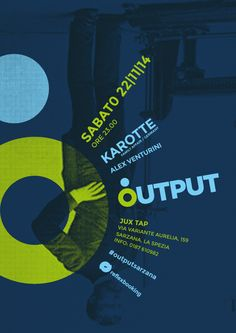 OUTPUT. Logo, flyers and posters design for a OUTPUT club in Sarzana (SP).