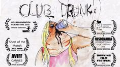 """Club Drunk"": a drunken night out at a nightclub."