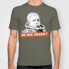 We Win, Gracie! T-shirt