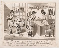 Shoeing Asses: The Present Fashion of Making Boots Everlasting, April 20, 1807, Lewis Walpole Library Digital Collection