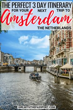 Amsterdam is a small, walkable city that is perfect for the ultimate weekend getaway. So check out my Amsterdam 3 day itinerary and discover all the amazing things you can see and do in this magical city. Amsterdam Itinerary, Amsterdam Travel Guide, Europe Travel Guide, Travel Destinations, Amsterdam Info, Amsterdam Trip, European Destination, European Travel, Amsterdam Things To Do In