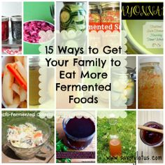 15 Ways to Get Your Family to Eat More Fermented Foods